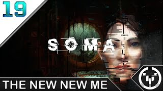 THE NEW NEW ME | Soma | 19
