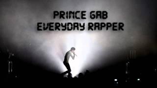 PRINCE GAB - EVERYDAY RAPPER