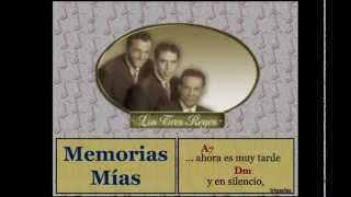Los Tres Reyes:  Memorias Mías  -  (let...