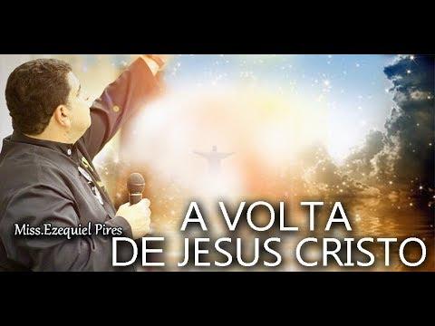 missionário-ezequiel-pires---a-volta-de-jesus-cristo-(domingo-da-grandeza-de-deus)
