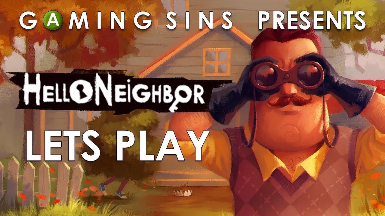 Hello Neighbor Lets Play Gamingsins Youtube
