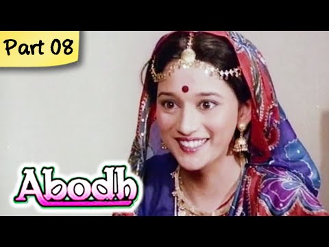 Abodh - Part 08 Of 11 - Super Hit Classic Romantic Hindi Movie - Madhuri Dixit