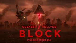Olexesh x HellYes x Joker Bra - BLOCK [Official Audio Single]