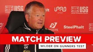 Chris Wilder | Sheffield United v Arsenal | Preview interview