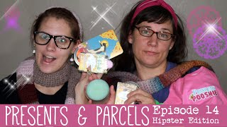 Presents & Parcels ✉ Episode 14