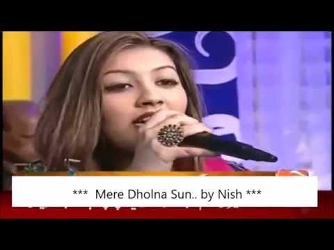 Mere Dholna Sun..  by Nish, Pak singer   मेरे ढोलना सुन