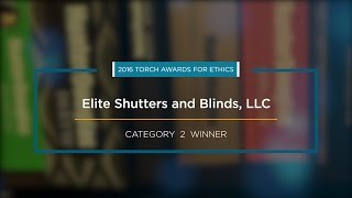 2016 BBB Torch Awards for Ethics Winner: Elite Shutters and Blinds