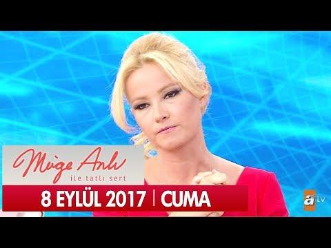 Müge Anlı ile Tatlı Sert 8 Eylül 2017 - Tek Parça