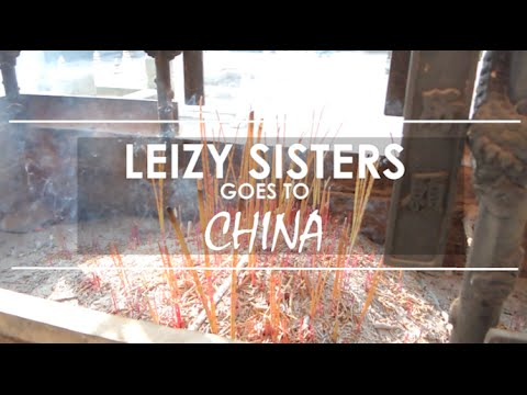 China Trip 2014 | LEIZYSISTERS