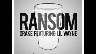 Drake - Ransom Freestyle (Ft. Lil Wayne)
