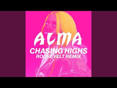 Chasing Highs Roosevelt Remix