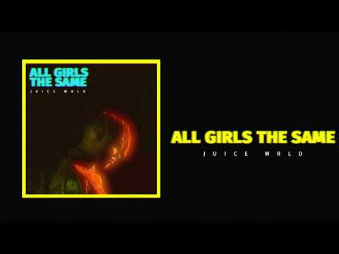 "Juice WRLD ""All Girls Are The Same"" (Official Audio)"