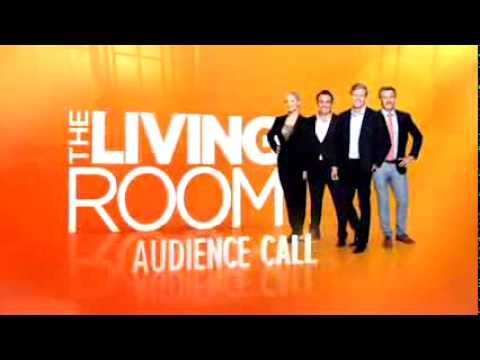 Channel Ten | The Living Room Audience Call   (9.5.2015)