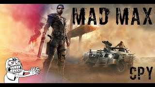 Mad Max - CPY FIX Прохождение часть 1