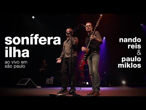 Nando Reis e Paulo Miklos - Sonífera Ilha (ao vivo em São Paulo - 24/01/2020)