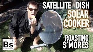 How to turn a Satellite Dish into a Solar Cooker - Roasting S'Mores
