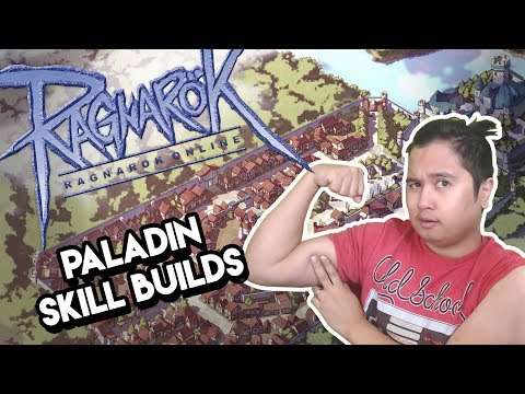 Ragnarok Online - Paladin Builds with Dee - Skills