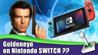 goldeneye on nintendo switch g4x talk n64 rumour rumor speculation