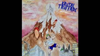 Brutal Truffade - Gripouille 4.8 (full album) [Improvised music]