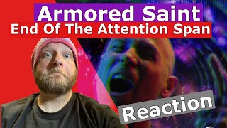 Armored Saint - End of the Attention Span - Reaction - What Andy Sent Me