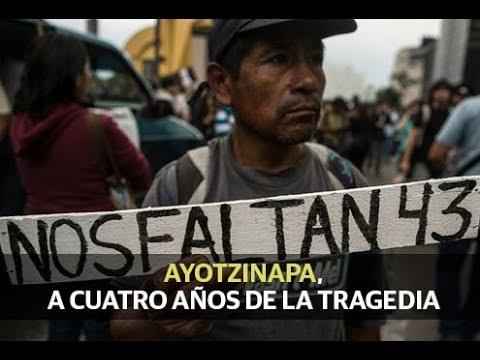 Ayotzinapa, a cuatro años de la tragedia