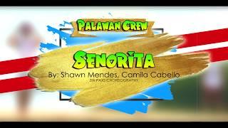 SEÑORITA BY SHAWN MENDES, CAMILA CABELLO | ZIN PAXS | PALAWAN CREW #Palawan #Zumba #Palaboyz