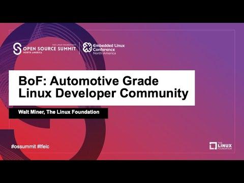 Download BoF: Automotive Grade Linux Developer Session - Walt Miner, The Linux Foundation