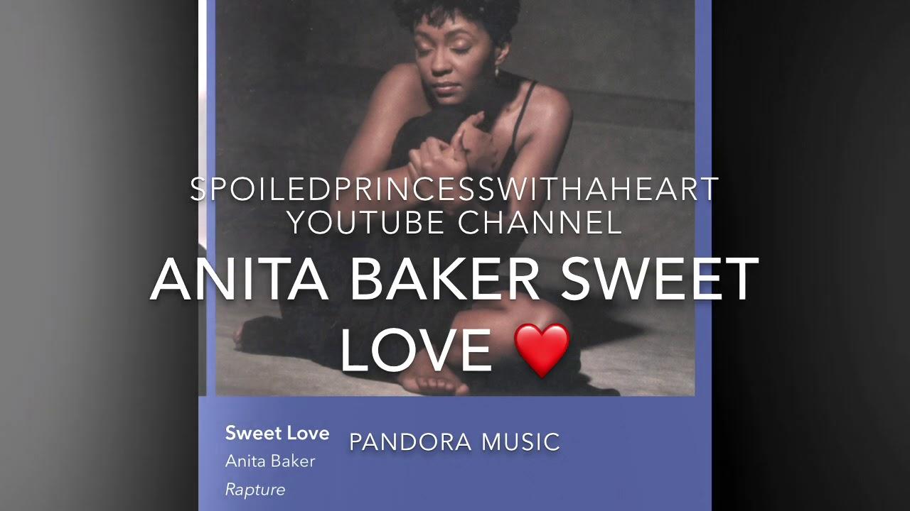 Anita Baker Sweet Love My Pandora Music At Home Music With Me Youtube