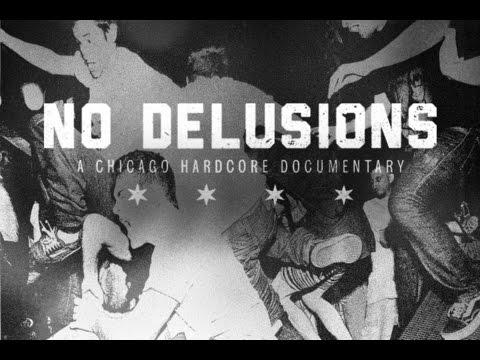 NO DELUSIONS - A Chicago Hardcore Documentary - 2015 TRAILER mp3