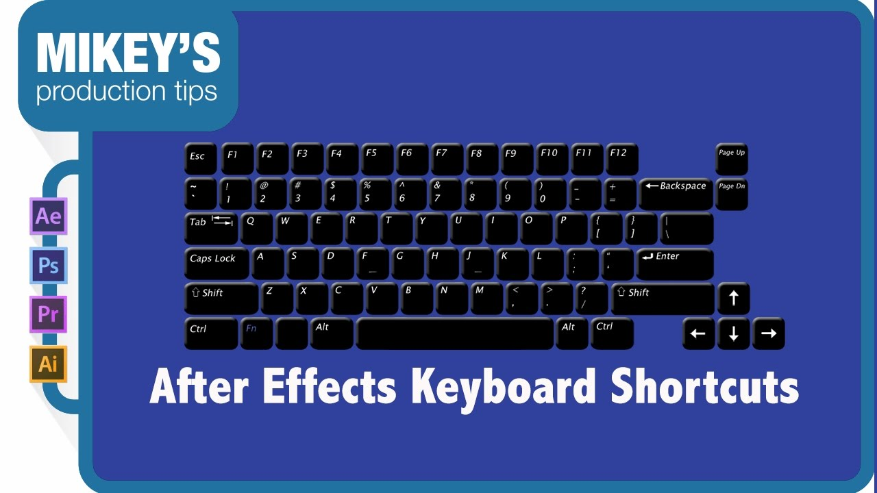 After Effects Keyboard Shortcuts, Tips and Tricks - YouTube