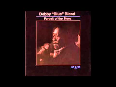 Bobby Blue Bland...She's putting something in my food