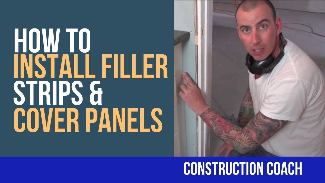 How To Install Filler Strips Amp Cover Panels Diy Youtube