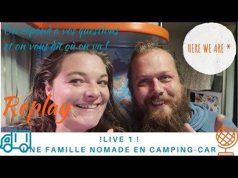 💬 LIVE Partie 1 : On vous annonce notre programme ! Une Famille Nomade en Camping Car