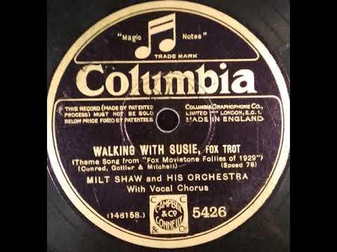 "Disque Columbia ""Walking with Susie"" du film ""Fox Movietone Follies""  Chanté par Milt Shaw (1929)"