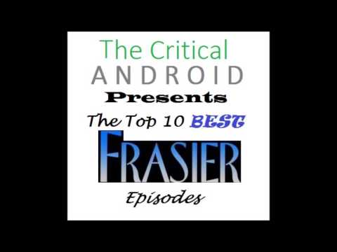 The Critical Cast   Episode 3   The Top 10 Best Frasier Episodes