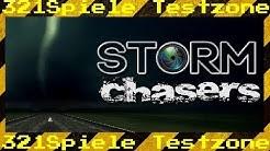 Storm Chasers - Angespielt Testzone - Gameplay Deutsch