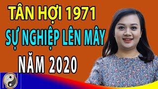 Xem Tử Vi Tuổi Tân Hợi 1971 Năm 2020 Công Danh Viên Mãn Sự Nghiệp Một Bước Lên Mây
