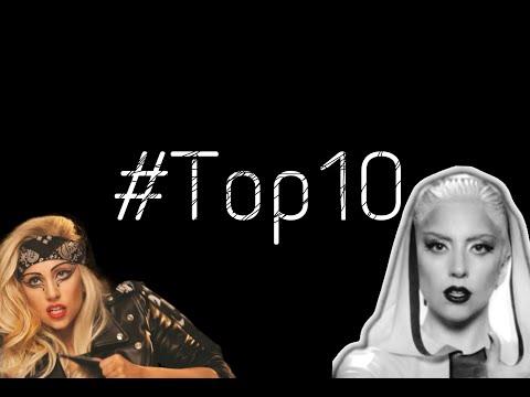 Top 10 Lady Gaga Music Videos