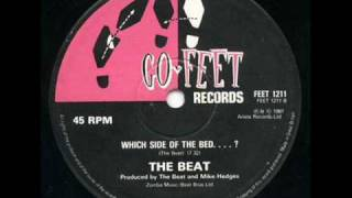 "The Beat ""Which Side of The Bed...?"" (extended 12"" version)"