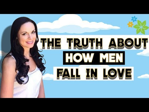 The Truth About How Men Fall In Love - This Is Something All Women Need To Know