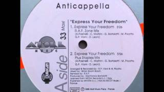 Anticappella - Express Your Freedom (R.A.F. Zone Mix)