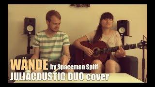 "Juliacoustic Duo - ""Wände"" (Spaceman Spiff)"