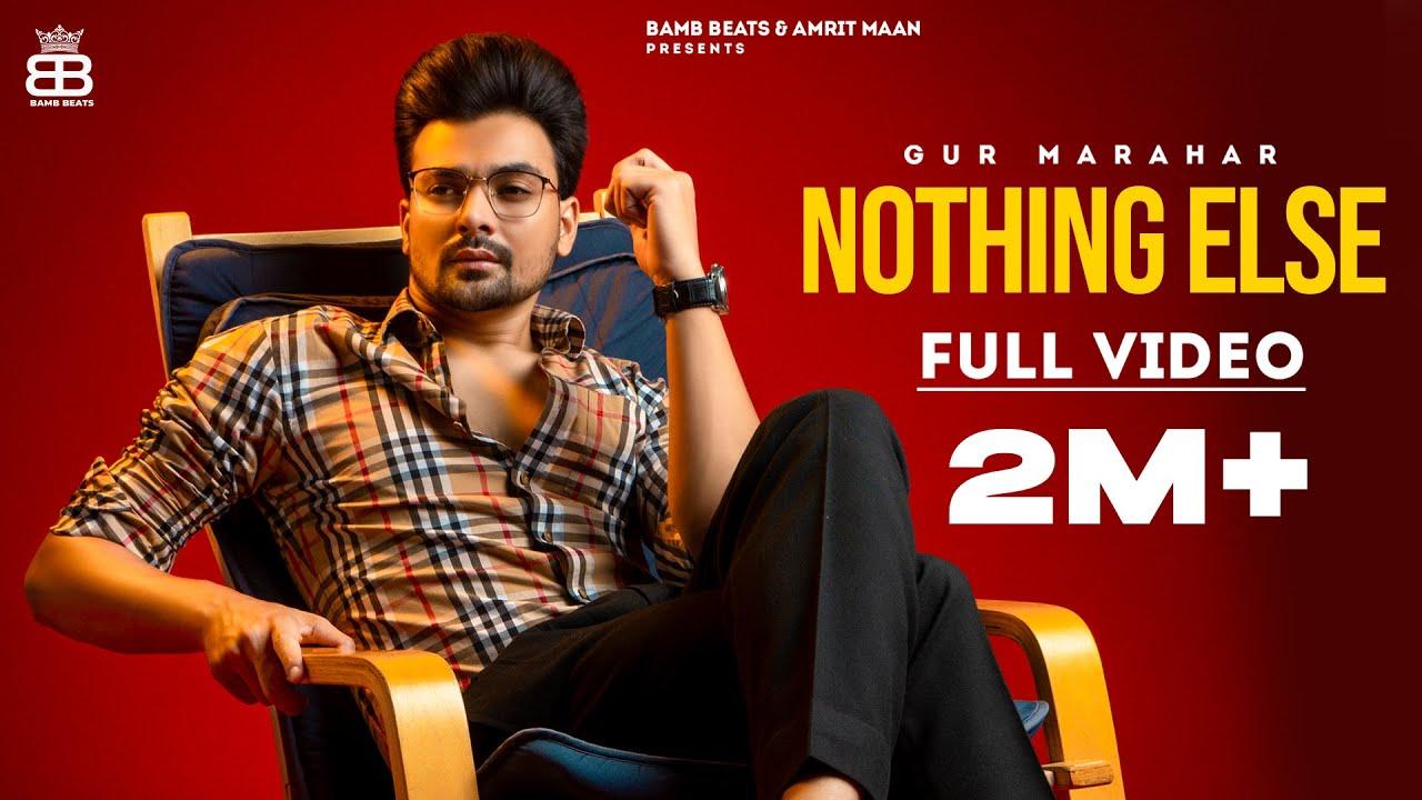 Nothing Else : Gur Marahar Ft Saanvi | Teji Sandhu | Latest Punjabi Songs 2021- New Punjabi Song2021