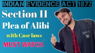 Section 11 Indian Evidence Act, 1872 | Plea of Alibi | with Case laws & Examples | Lecture Evidence