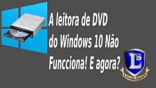 Fazendo windows 10 e 8 reconhecer a leitora de DVD(Drive de DVD)
