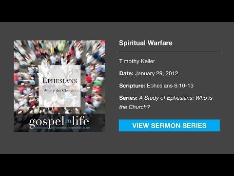 Spiritual Warfare – Timothy Keller [Sermon]
