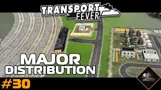Major Distribution Hub | Part 1 of 5 | Transport Fever North Atlantic #30