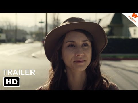 THE TRUTH ABOUT US | Official Wattpad Trailer 2019 | Troian Bellisario,  Steven R  McQueen