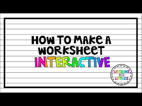 How to make worksheets INTERACTIVE