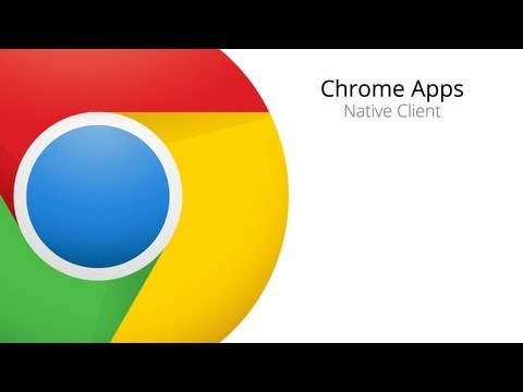 Chrome Apps + Native Client - YouTube